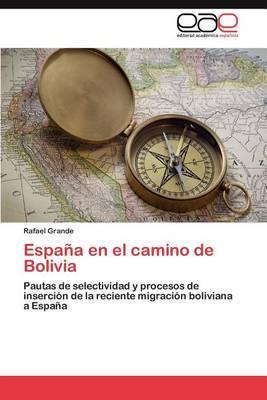 Espana En El Camino de Bolivia