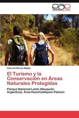 El Turismo y La Conservacion En Areas Naturales Protegidas