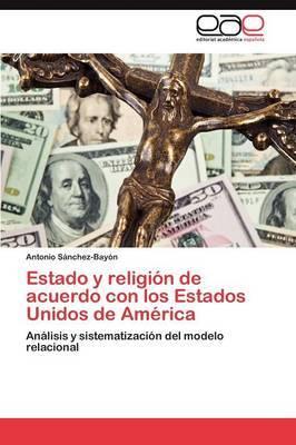 Estado y Religion de Acuerdo Con Los Estados Unidos de America