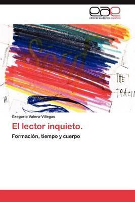 El Lector Inquieto.