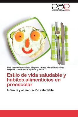 Estilo de Vida Saludable y Habitos Alimenticios En Preescolar
