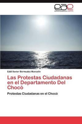 Las Protestas Ciudadanas En El Departamento del Choco
