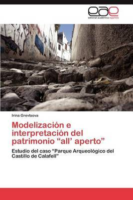 Modelizacion E Interpretacion del Patrimonio  All' Aperto