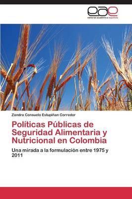 Politicas Publicas de Seguridad Alimentaria y Nutricional En Colombia
