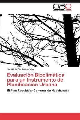 Evaluacion Bioclimatica Para Un Instrumento de Planificacion Urbana