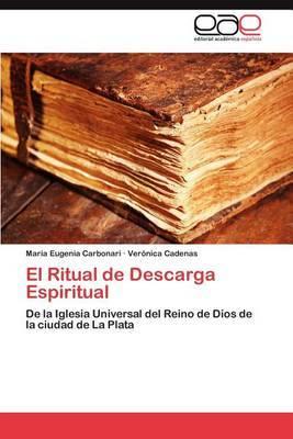 El Ritual de Descarga Espiritual