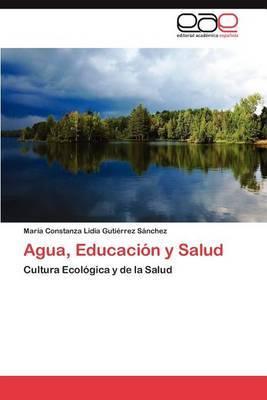 Agua, Educacion y Salud