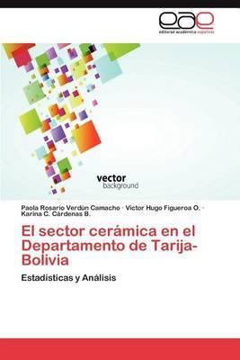 El Sector Ceramica En El Departamento de Tarija-Bolivia
