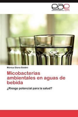 Micobacterias Ambientales En Aguas de Bebida