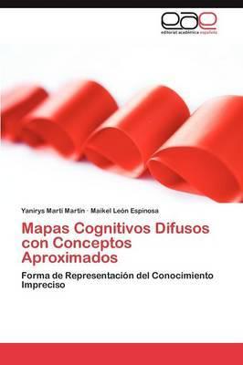 Mapas Cognitivos Difusos Con Conceptos Aproximados
