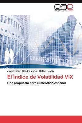 El Indice de Volatilidad VIX