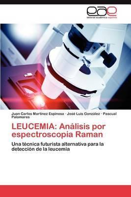 Leucemia: Analisis Por Espectroscopia Raman