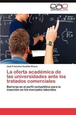 La Oferta Academica de Las Universidades Ante Los Tratados Comerciales