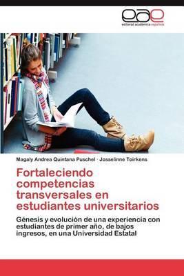 Fortaleciendo Competencias Transversales En Estudiantes Universitarios