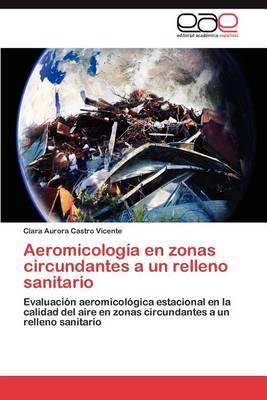 Aeromicologia En Zonas Circundantes a Un Relleno Sanitario