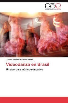 Videodanza En Brasil