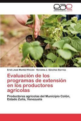 Evaluacion de Los Programas de Extension En Los Productores Agricolas