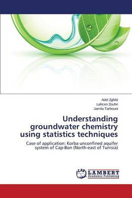 Understanding Groundwater Chemistry Using Statistics Techniques