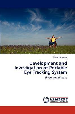 Development and Investigation of Portable Eye Tracking System
