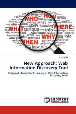 New Approach: Web Information Discovery Tool