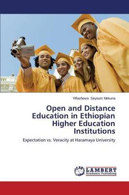 Open and Distance Education in Ethiopian Higher Education Institutions