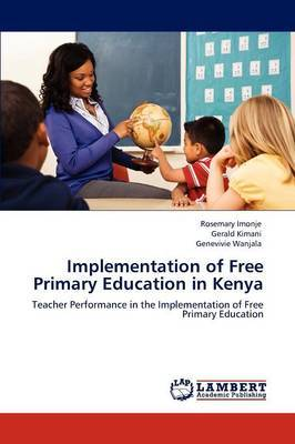 Implementation of Free Primary Education in Kenya