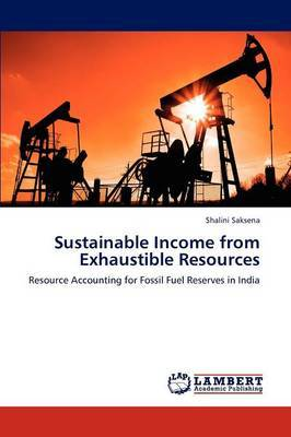 Sustainable Income from Exhaustible Resources