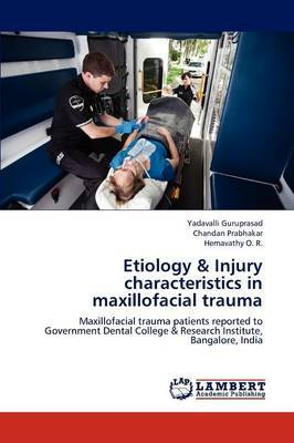Etiology & Injury Characteristics in Maxillofacial Trauma