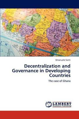 Decentralization and Governance in Developing Countries