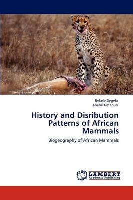 History and Disribution Patterns of African Mammals