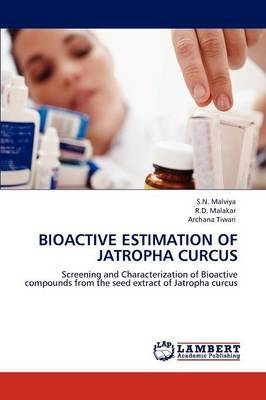 Bioactive Estimation of Jatropha Curcus