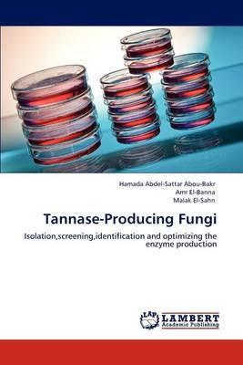 Tannase-Producing Fungi