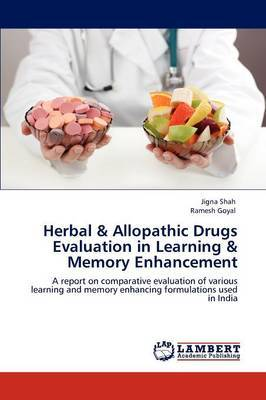 Herbal & Allopathic Drugs Evaluation in Learning & Memory Enhancement