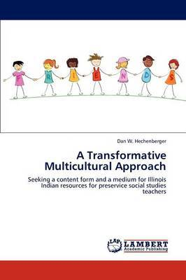 A Transformative Multicultural Approach