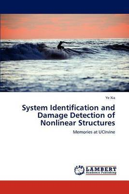 System Identification and Damage Detection of Nonlinear Structures