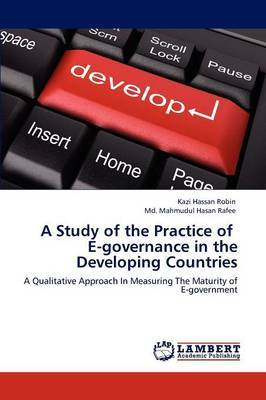 A Study of the Practice of E-Governance in the Developing Countries