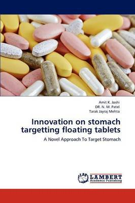 Innovation on Stomach Targetting Floating Tablets