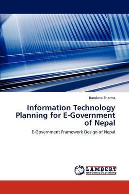 Information Technology Planning for E-Government of Nepal
