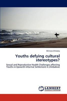 Youths Defying Cultural Stereotypes?