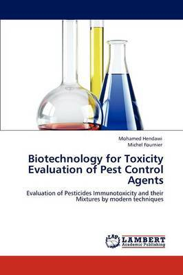 Biotechnology for Toxicity Evaluation of Pest Control Agents