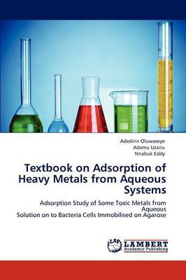 Textbook on Adsorption of Heavy Metals from Aqueous Systems