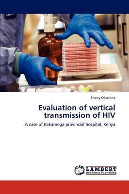 Evaluation of Vertical Transmission of HIV
