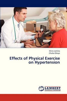 Effects of Physical Exercise on Hypertension