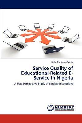 Service Quality of Educational-Related E-Service in Nigeria