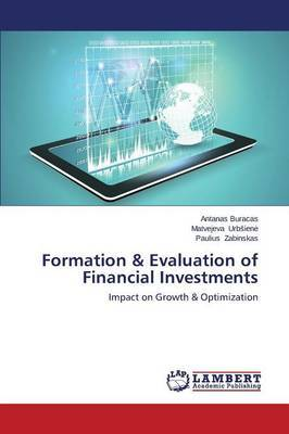 Formation & Evaluation of Financial Investments