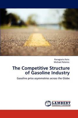 The Competitive Structure of Gasoline Industry