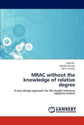 Mrac Without the Knowledge of Relative Degree