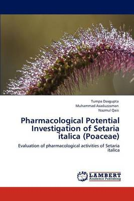 Pharmacological Potential Investigation of Setaria Italica (Poaceae)
