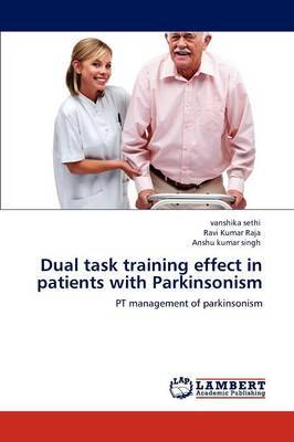 Dual Task Training Effect in Patients with Parkinsonism