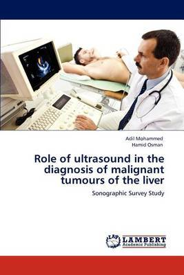 Role of Ultrasound in the Diagnosis of Malignant Tumours of the Liver